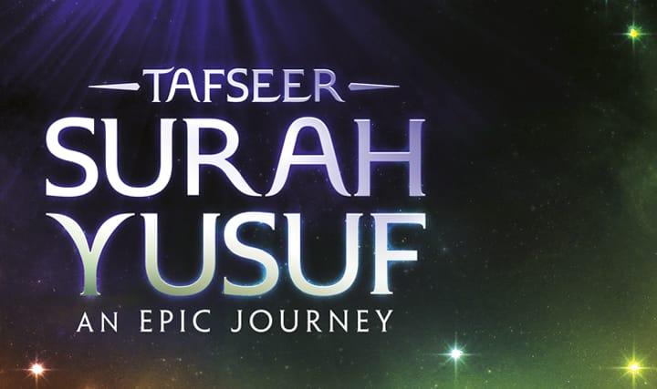 Tafseer Surah Yusuf | AlKauthar Online